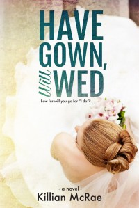 Have Gown Will Wed