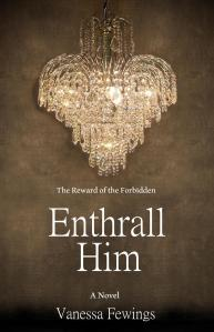 Enthrall Him - LITERATI AUTHOR SERVICES